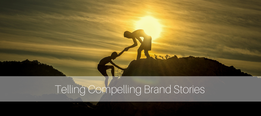 Compelling Brand and Personal Storytelling